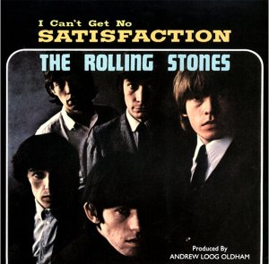 I can't get no satisfaction - Rolling Stones, 1965